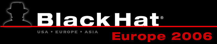 Black Hat Digital Self Defense Europe 2006