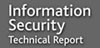 Black Hat Media Partner:  Information Security Technical Report