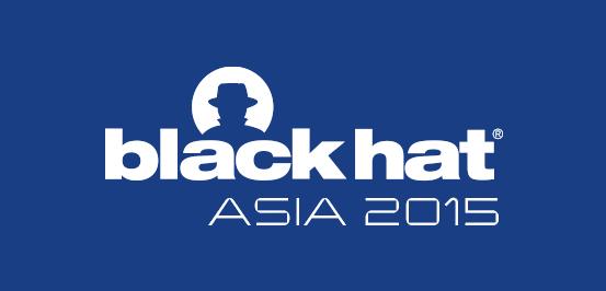Black Hat Asia 2015 | Briefings