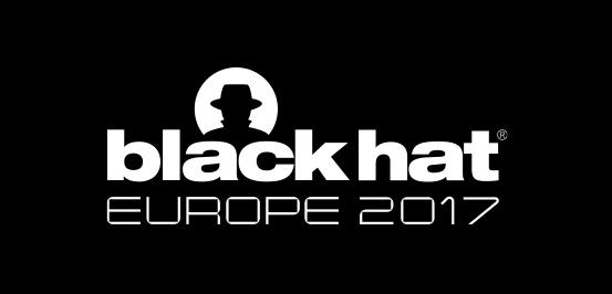 2448b0c96f7 Black Hat Europe 2017